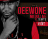 VIDEO: Mr Deewone – No Dull Me Ft. Terry G