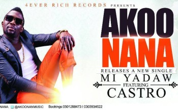 VIDEO: Akoo Nana ft. Castro – Mi Yadaw