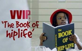 VIDEO: VVIP- Book Of Hiplife