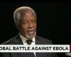 Kofi Annan: Ebola Is a Poor Man's Disease, Must Be Halted In Africa