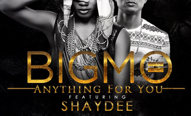 VIDEO: Big Mo – Anything For You ft Shaydee
