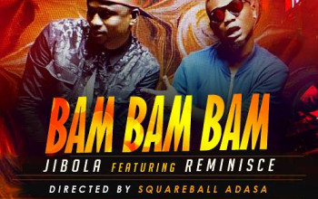 VIDEO: Jibola ft. Reminisce – BamBamBam