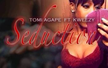 VIDEO: Tomi Agapé – SEDUCTION Ft. K'weezy