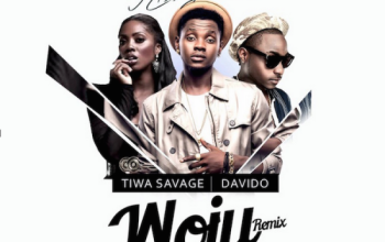 Woju Remix by Kiss Daniel ft Davido & Tiwa Savage