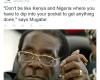 Robert Mugabe comes for #Nigeria and #Kenya