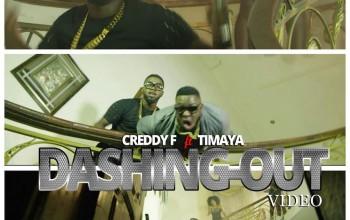 VIDEO: Creddy F ft. Timaya – Dashing Out