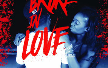 Broke In Love The Movie: To Follow Your Heart or Account Balance?