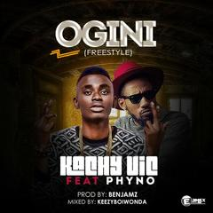 Kachy vic – Ogini ft Phyno (Freestyle)