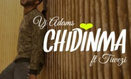 VJ Adams – Chidinma ft. Tiwezi